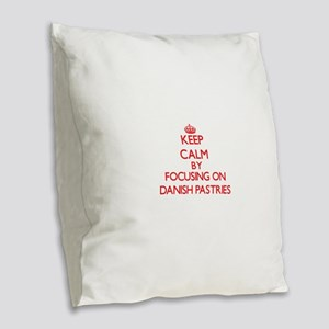 Keep Calm by focusing on Danis Burlap Throw Pillow
