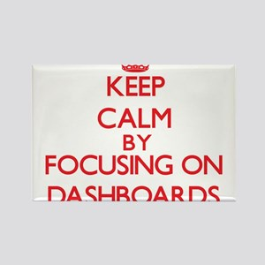 Keep Calm by focusing on Dashboards Magnets