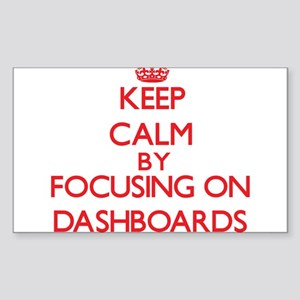 Keep Calm by focusing on Dashboards Sticker