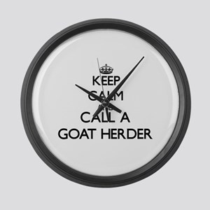 Keep calm and call a Goat Herder Large Wall Clock