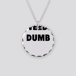tweedle dumb Necklace