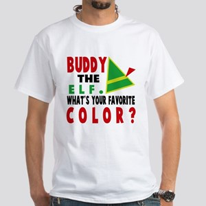 BUDDY THE ELF WHAT'S YOUR FAVORITE COLOR T-Shirt