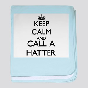 Keep calm and call a Hatter baby blanket