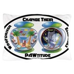 Change Their PAWtitude Pillow Case