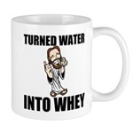 Turned Water Into Whey Mugs