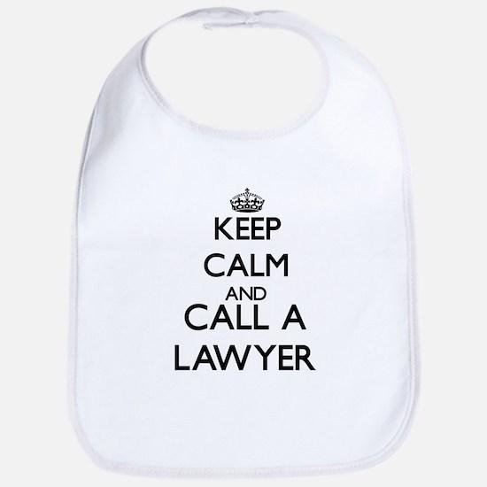 Keep calm and call a Lawyer Bib