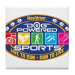 Dog Powered Sports - Live To Run Tile Coaster