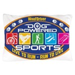 Dog Powered Sports - Live To Run Pillow Case