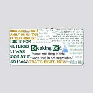 Walter White Quotes Aluminum License Plate