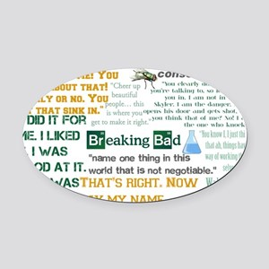 Walter White Quotes Oval Car Magnet