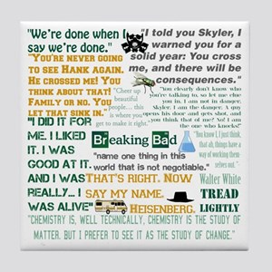Walter White Quotes Tile Coaster