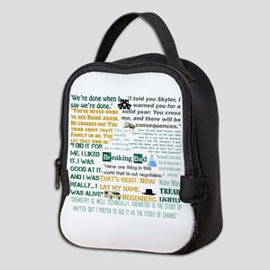 Walter White Quotes Neoprene Lunch Bag