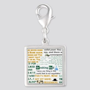 Walter White Quotes Silver Square Charm