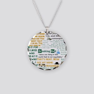 Walter White Quotes Necklace Circle Charm