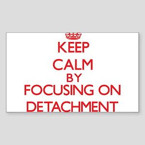 Keep Calm by focusing on Detachment Sticker