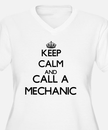 Keep calm and call a Mechanic Plus Size T-Shirt