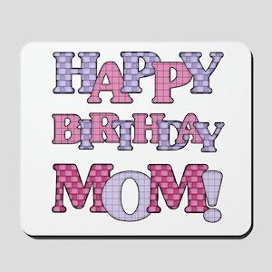 Happy Birthday Mom Mousepad