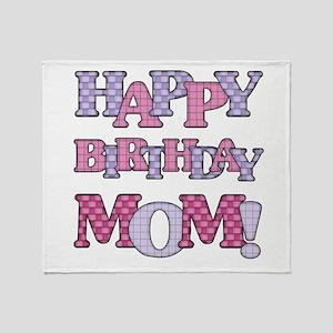 Happy Birthday Mom Throw Blanket