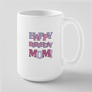 Happy Birthday Mom Mugs