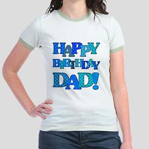 Happy Birthday Dad Jr Ringer T Shirt