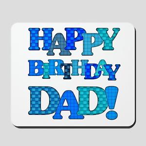 Happy Birthday Dad Mousepad