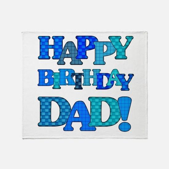 Happy Birthday Dad Throw Blanket