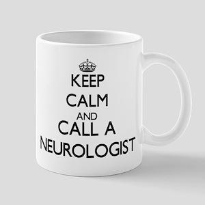 Keep calm and call a Neurologist Mugs