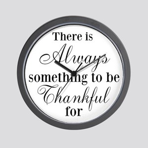 There is Always something to be Thankful for Wall