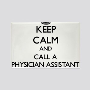 Keep calm and call a Physician Assistant Magnets