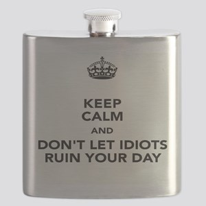 Don't Let Idiots Ruin Your Day Flask