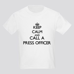 Keep calm and call a Press Officer T-Shirt