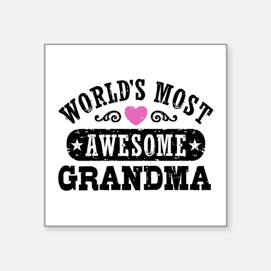 "World's Most Awesome Grandm Square Sticker 3"" x 3"""