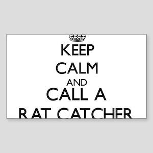 Keep calm and call a Rat Catcher Sticker