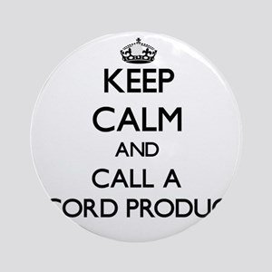 Keep calm and call a Record Produ Ornament (Round)