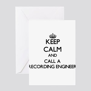 Keep calm and call a Recording Engi Greeting Cards