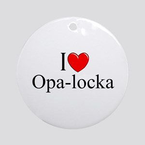 """I Love Opa-locka"" Ornament (Round)"