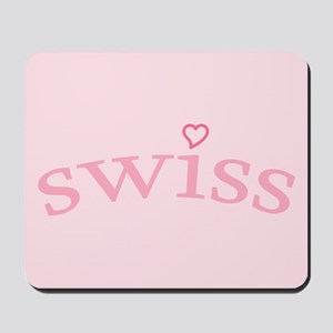 """Swiss with Heart"" Mousepad"