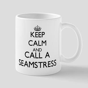 Keep calm and call a Seamstress Mugs