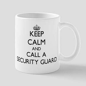 Keep calm and call a Security Guard Mugs