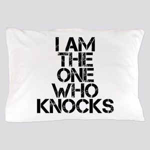 The One Who Knocks Pillow Case