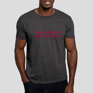 Anal Retentive - Dark T-Shirt