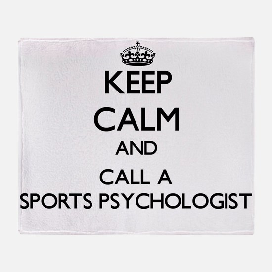 Keep calm and call a Sports Psycholo Throw Blanket