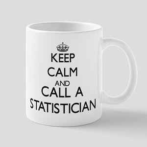 Keep calm and call a Statistician Mugs