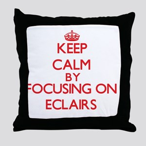 Keep Calm by focusing on ECLAIRS Throw Pillow