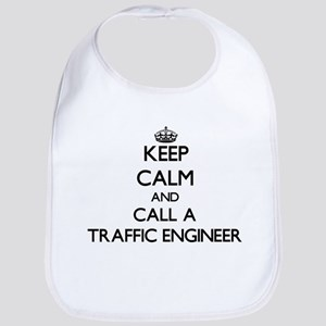 Keep calm and call a Traffic Engineer Bib