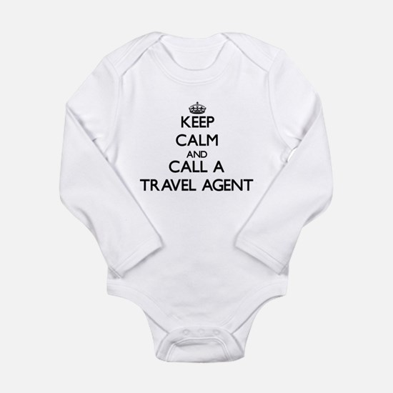 Keep calm and call a Travel Agent Body Suit