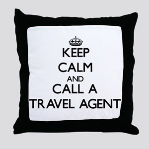 Keep calm and call a Travel Agent Throw Pillow