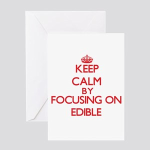 Keep Calm by focusing on EDIBLE Greeting Cards