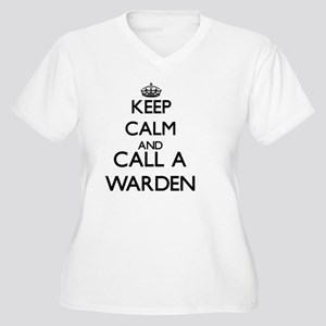 Keep calm and call a Warden Plus Size T-Shirt