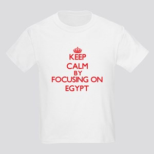 Keep Calm by focusing on EGYPT T-Shirt